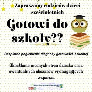 Plakat informacyjny dla Rodziców dzieci 6-letnich - zaproszenie na bezpłatne badanie gotowości szkolnej